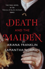 Death and the Maiden (Mistress of the Art of Death) Cover Image