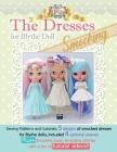 The Dresses for Blythe