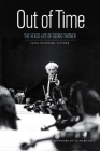 Out of Time: The Vexed Life of Georg Tintner Cover Image