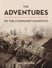 The Adventures of the Communist Manifesto Cover Image
