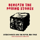 Beneath the Paving Stones: Situationists and the Beach, May 1968 Cover Image