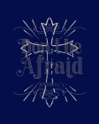 Don't Be Afraid Revelation 5: 5: Dot Grid Notebook - 8 x 10 - Soft Matte Cover Cover Image