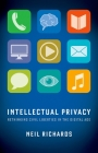 Intellectual Privacy: Rethinking Civil Liberties in the Digital Age Cover Image