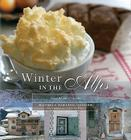Winter in the Alps: Food by the Fireside Cover Image