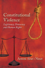 Constitutional Violence: Legitimacy, Democracy and Human Rights Cover Image