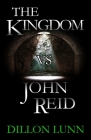 The Kingdom vs John Reid Cover Image