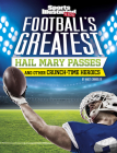 Football's Greatest Hail Mary Passes and Other Crunch-Time Heroics Cover Image