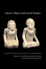 Ancient Objects and Sacred Realms: Interpretations of Mississippian Iconography Cover Image
