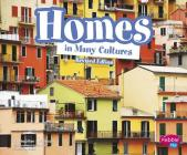Homes in Many Cultures (Life Around the World) Cover Image