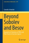 Beyond Sobolev and Besov: Regularity of Solutions of Pdes and Their Traces in Function Spaces (Lecture Notes in Mathematics #2291) Cover Image
