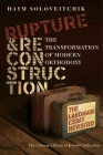 Rupture and Reconstruction: The Transformation of Modern Orthodoxy Cover Image