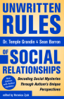 Unwritten Rules of Social Relationships: Decoding Social Mysteries Through the Unique Perspectives of Autism: New Edition with Author Updates Cover Image
