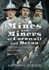 Mines and Miners of Cornwall and Devon: The Tin and Copper Industries Cover Image