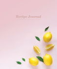 Recipe Journal - Lemons Cover Image