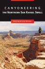 Canyoneering the Northern San Rafael Swell Cover Image