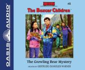 The Growling Bear Mystery (Library Edition) (The Boxcar Children Mysteries #61) Cover Image