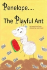 Penelope the Playful Ant Cover Image