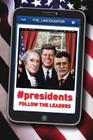 #Presidents: Follow the Leaders Cover Image