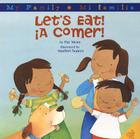 Let's Eat!/A Comer!: Bilingual Spanish-English Cover Image