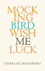 Mockingbird Wish Me Luck Cover Image