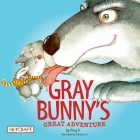 Gray Bunny's Great Adventure Cover Image