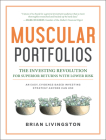 Muscular Portfolios: The Investing Revolution for Superior Returns with Lower Risk Cover Image