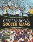 Great National Soccer Teams (World Soccer Books) Cover Image