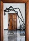 The Inner Mirror: Conversations with Ursula Hauser, Art Collector Cover Image