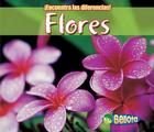 Flores = Flowers Cover Image