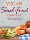 The Healthy Plant Based Diet Cookbook: Mouthwatering And Easy To Make Recipes to Live the Healthy Life Cover Image