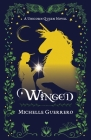 Winged - A Unicorn Queen Novel Cover Image