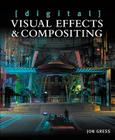 [digital] Visual Effects and Compositing Cover Image