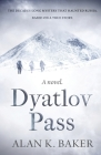 Dyatlov Pass: Based on the true story that haunted Russia Cover Image