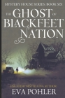 The Ghost of Blackfeet Nation Cover Image