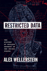 Restricted Data: The History of Nuclear Secrecy in the United States Cover Image