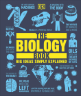 The Biology Book: Big Ideas Simply Explained Cover Image