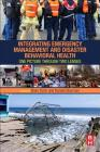 Integrating Emergency Management and Disaster Behavioral Health: One Picture Through Two Lenses Cover Image