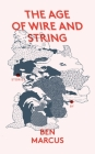 The Age of Wire and String Cover Image