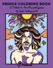 Prince Coloring Book: A Tribute to His Musical Genius Cover Image