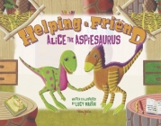 Helping a Friend: Alice the Aspiesaurus Cover Image