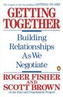 Getting Together: Building Relationships As We Negotiate Cover Image