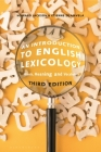An Introduction to English Lexicology: Words, Meaning and Vocabulary Cover Image