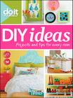 Better Homes and Gardens Do It Yourself: DIY Ideas (Better Homes and Gardens Home) Cover Image