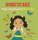 Honeycake: Help I Swallowed a Butterfly Cover Image