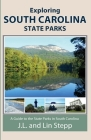 Exploring South Carolina State Parks Cover Image