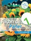Facon de Parler 1 French for Beginners: Coursebook 5ED Cover Image