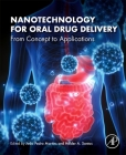 Nanotechnology for Oral Drug Delivery: From Concept to Applications Cover Image