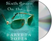 Sixth Grave on the Edge (Charley Davidson #6) Cover Image