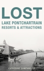Lost Lake Pontchartrain Resorts and Attractions Cover Image