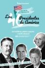 Los 46 presidentes de América: Sus historias, logros y legados - Edición ampliada (Libro de biografías de EE.UU. para jóvenes y adultos) Cover Image